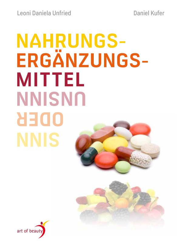 """EBook """"Nahrungsergänzungsmittel"""" von Leoni Unfried und Daniel Kufer"""